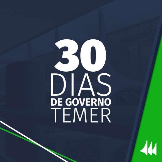 30 dias de governo Temer