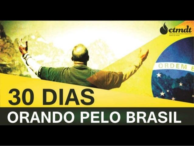 """30 dias de Oração pelo Brasil """"Jerusalém, Jerusalém, você, que mata os profetas e apedreja os que lhe são enviados! Quanta..."""