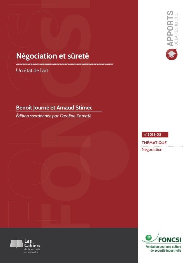 THÉMATIQUE Négociation n° 2015-03 Négociation et sûreté Un état de l'art Benoît Journé et Arnaud Stimec Édition coordonnée...