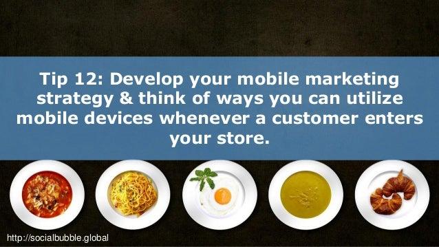 http://socialbubble.global Tip 13: Use Social Media for Customer Service.