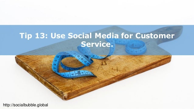 http://socialbubble.global Tip 14: Grow your email subscribers & make your email responsive for mobile devices.