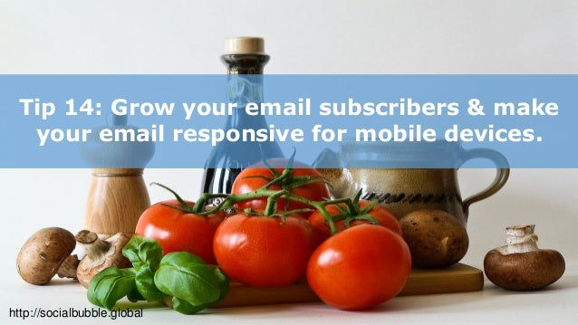 http://socialbubble.global Tip 15: Consider creating a mobile loyalty program for your brand & create stronger relationshi...