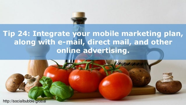 http://socialbubble.global Tip 25: Mobile applications are great user engagement tools for your industry.