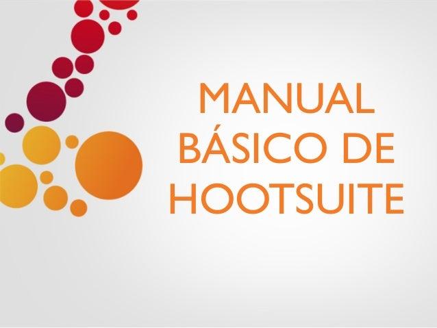 MANUAL BÁSICO DE HOOTSUITE