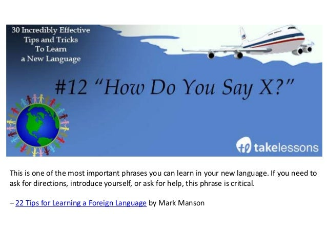 """You know the phrase """"take what you like and leave the rest""""? Well, it applies to learning a language, too. Determine the m..."""