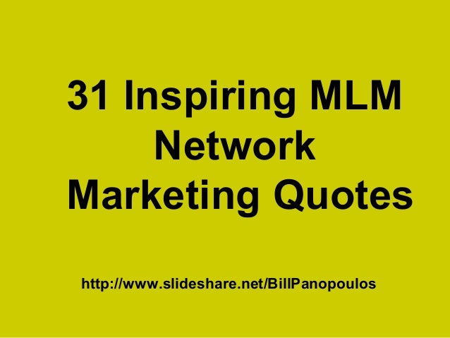 31 Inspiring MLM Network Marketing Quotes