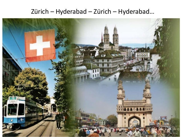 Zürich – Hyderabad – Zürich – Hyderabad…