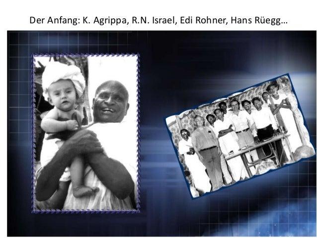 Der Anfang: K. Agrippa, R.N. Israel, Edi Rohner, Hans Rüegg…