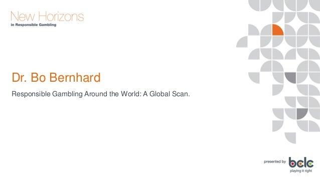 Dr. Bo Berhard - Responsible Gambling Around the World Slide 2