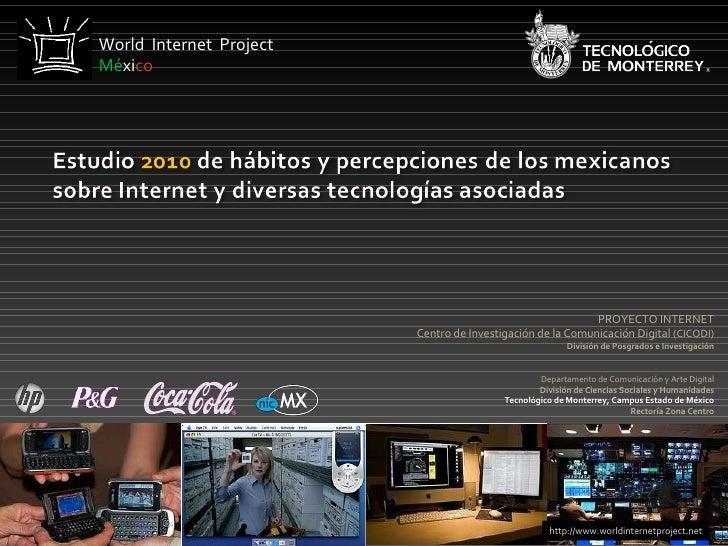 PROYECTO INTERNET Centro de Investigación de la Comunicación Digital  (CICODI)  División de Posgrados e Investigación Depa...