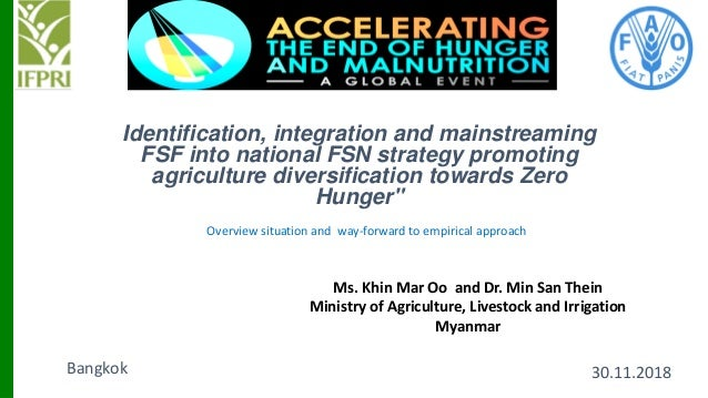Identification, integration and mainstreaming FSF into national FSN strategy promoting agriculture diversification towards...