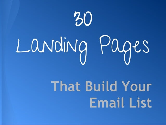 That Build Your Email List 30 Landing Pages