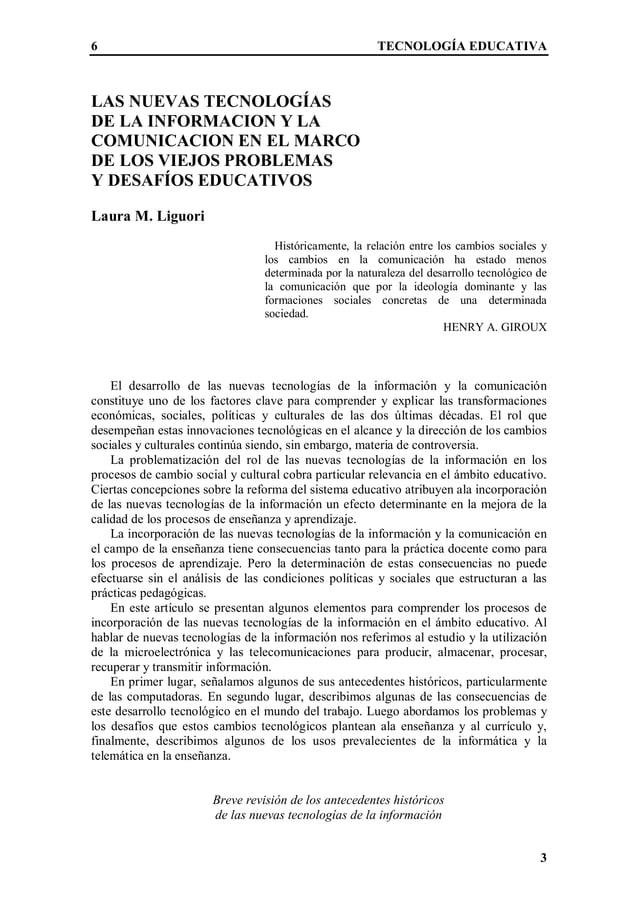 6 TECNOLOGÍA EDUCATIVA 3 LAS NUEVAS TECNOLOGÍAS DE LA INFORMACION Y LA COMUNICACION EN EL MARCO DE LOS VIEJOS PROBLEMAS Y ...