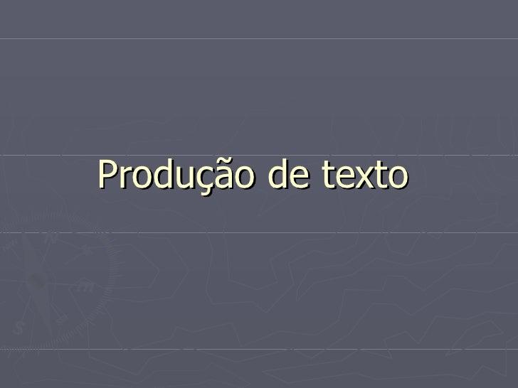 Produção de texto