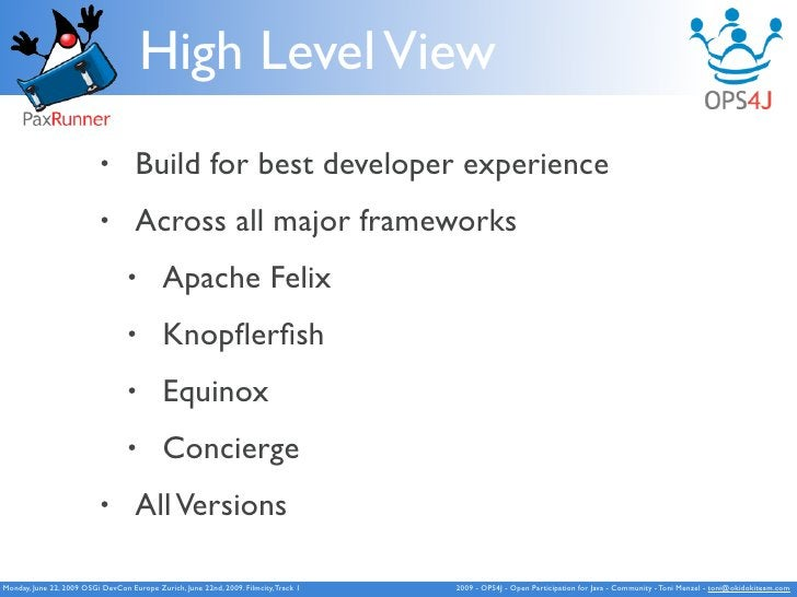 High Level View                            •        Build for best developer experience                            •      ...