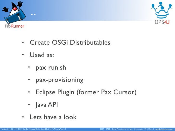 ..                             •        Create OSGi Distributables                            •        Used as:           ...