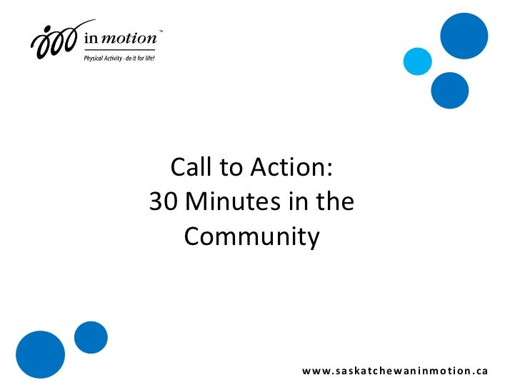 Call to Action! <ul><li>Provide active and safe routes for   children and youth where they live,   learn and play. </li></...