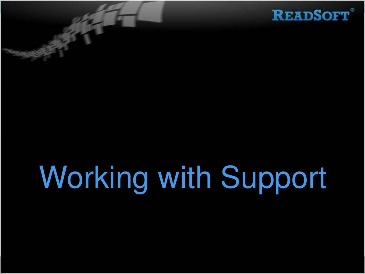 Working with Support<br />