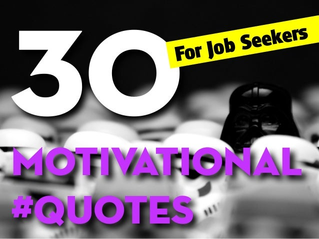 30 motivational quotes for job seekers