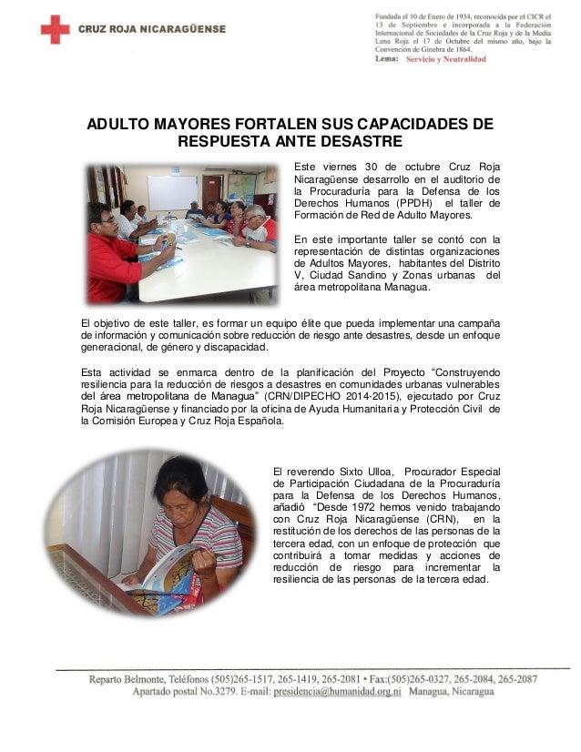 ADULTO MAYORES FORTALEN SUS CAPACIDADES DE RESPUESTA ANTE DESASTRE Este viernes 30 de octubre Cruz Roja Nicaragüense desar...