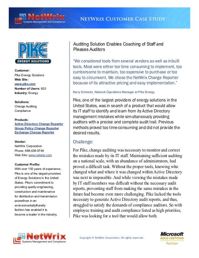 NetWrix Customer Case Study                                       Auditing Solution Enables Coaching of Staff and         ...