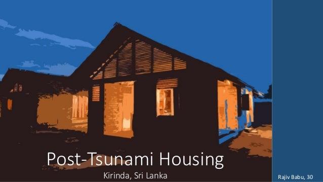 Post-Tsunami Housing Kirinda, Sri Lanka Rajiv Babu, 30