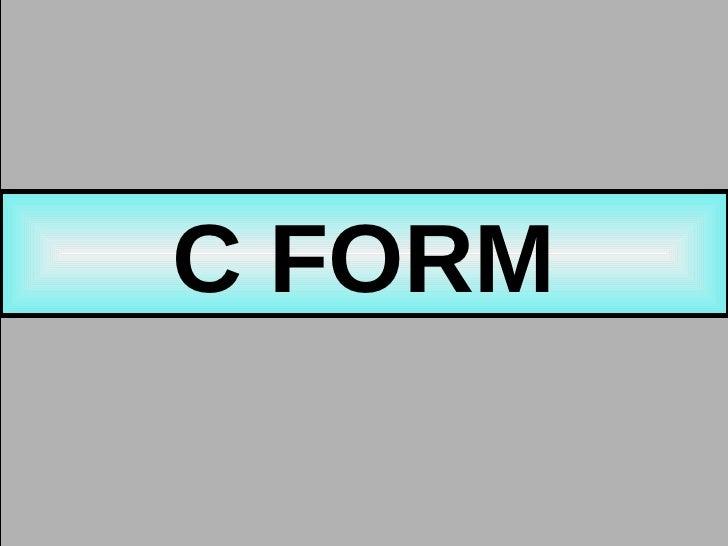 C FORM C FORM