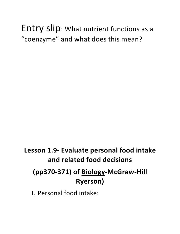 """Entry slip: What nutrient functions as a """"coenzyme"""" and what does this mean?     Lesson 1.9- Evaluate personal food intake..."""