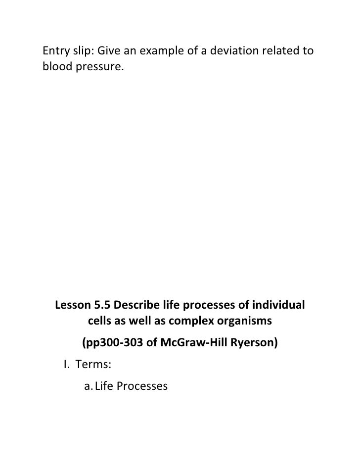 Entry slip: Give an example of a deviation related to blood pressure.       Lesson 5.5 Describe life processes of individu...