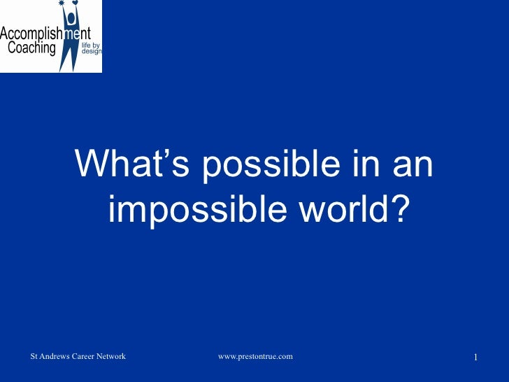 What's possible in an impossible world?