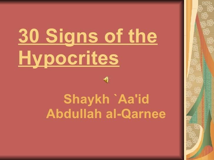 30 Signs of the Hypocrites   Shaykh  ` Aa'id  Abdullah al- Qarnee