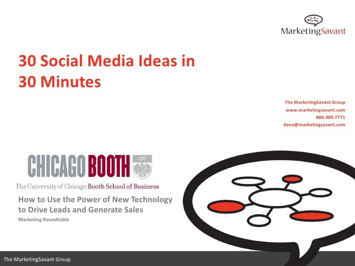 30 Social Media Ideas in     30 Minutes                                               The MarketingSavant Group           ...