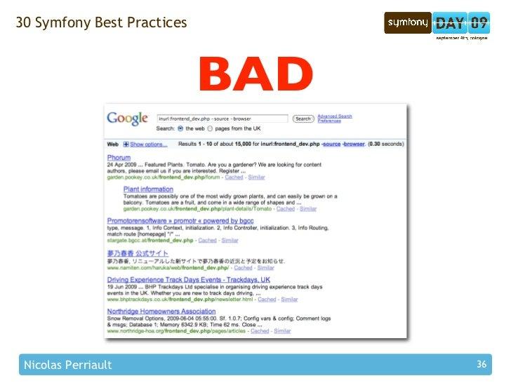 30 Symfony Best Practices                                BAD      Nicolas Perriault                36