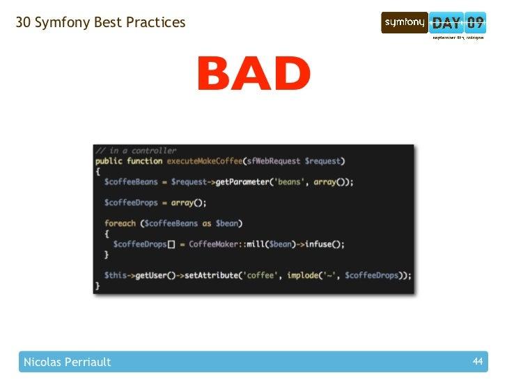 30 Symfony Best Practices                                BAD      Nicolas Perriault                44