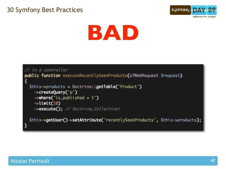 30 Symfony Best Practices                                BAD      Nicolas Perriault                47