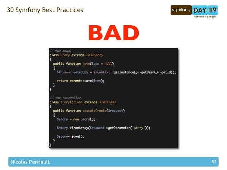 30 Symfony Best Practices                                BAD      Nicolas Perriault                53