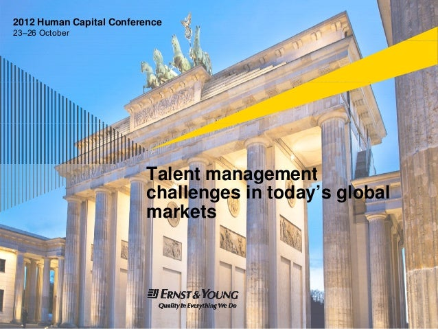 2012 Human Capital Conference23–26 October                          Talent management                          challenges ...