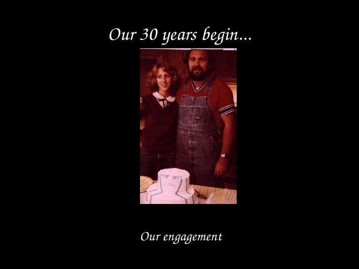 Our 30 years begin... Our engagement