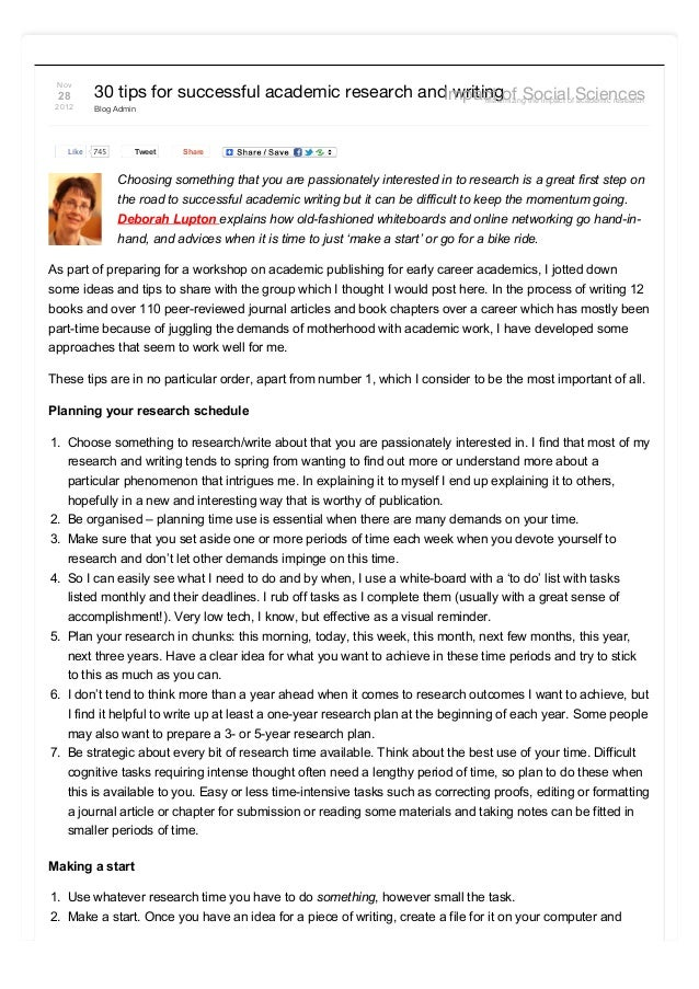 Nov 28 2012 30 tips for successful academic research and writing Blog Admin TweetTweet Share Choosing something that you a...