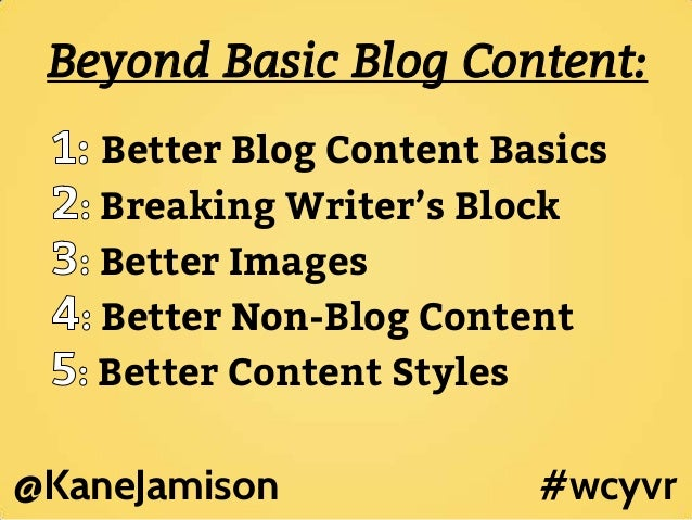 30+ Tools To Move Beyond Basic Blog Content (Wordcamp Vancouver 2013 #WCYVR) Slide 2