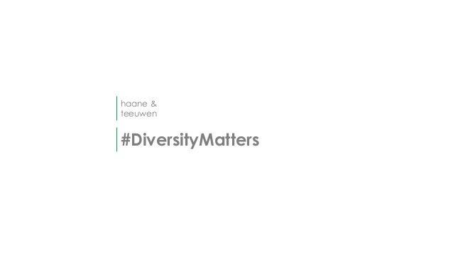 haane & teeuwen #DiversityMatters