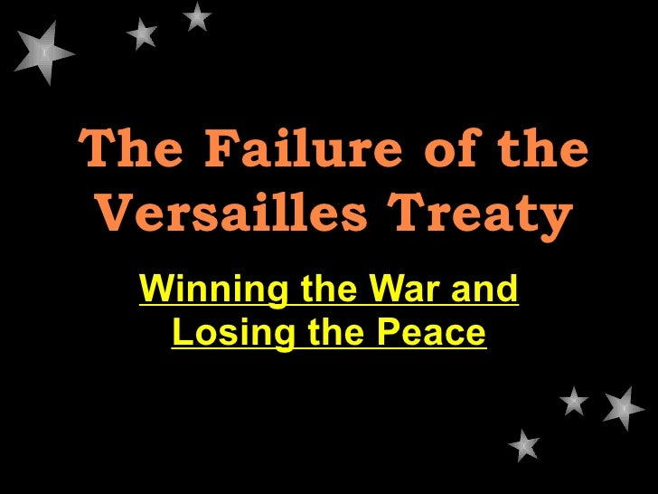 defeat of the treaty of versailles How could wilson argue that his foreign policy was committed to peace after he asked congress to declare war to what extent were wilson's illness and his refusal to compromise responsible for the defeat of the treaty of versailles in the us senate - wilson.