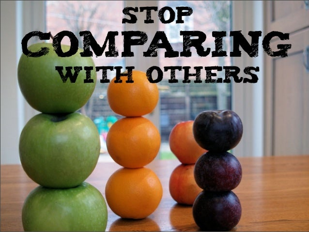 STOPCOMPARINGWITH OTHERS