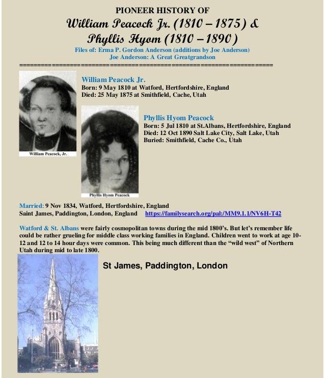 PIONEER HISTORY OF William Peacock Jr. (1810 – 1875) & Phyllis Hyom (1810 – 1890) Files of: Erma P. Gordon Anderson (addit...