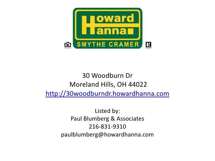Custom Contemporary For Sale in Moreland Hills30 Woodburn Dr Moreland Hills, OH 44022http://30woodburndr.howardhanna.comLi...