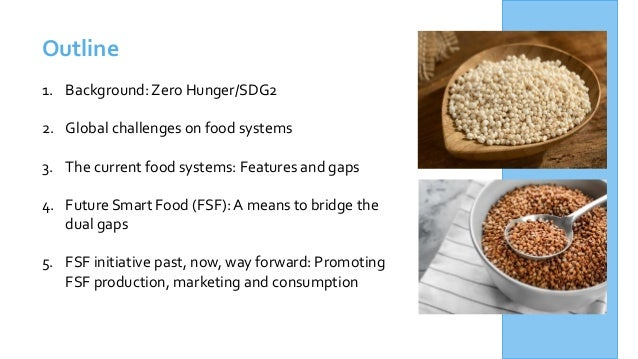 Future Smart Food: Rediscovering Hidden Treasures of Neglected and Underutilized Species for Zero Hunger in Asia Slide 2