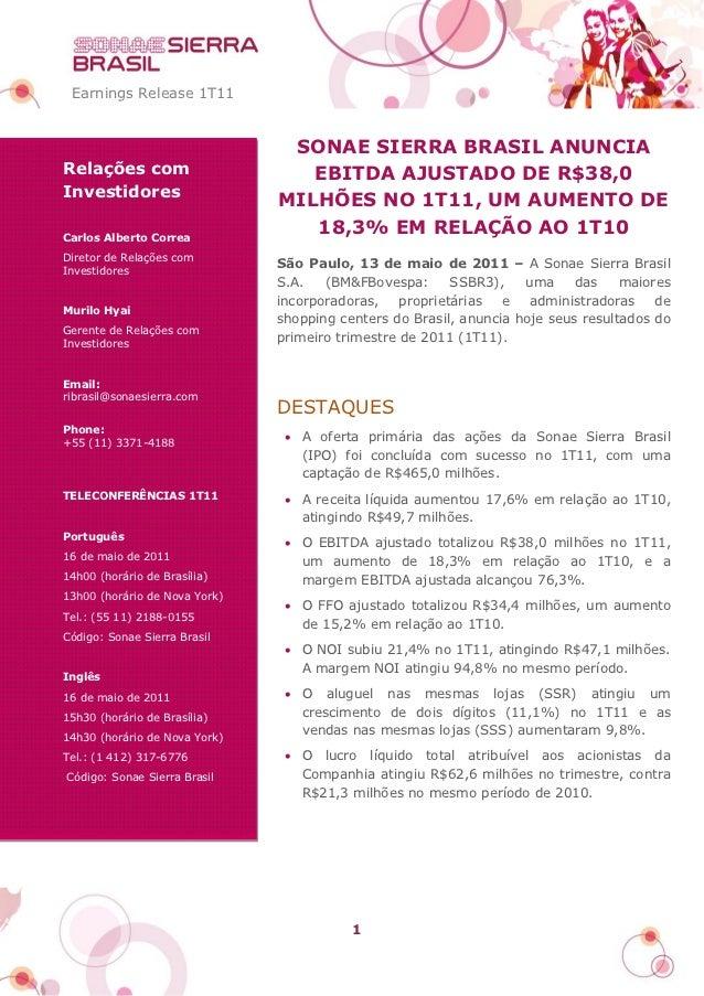 Earnings Release 1T11                                SONAE SIERRA BRASIL ANUNCIARelações com                      EBITDA A...