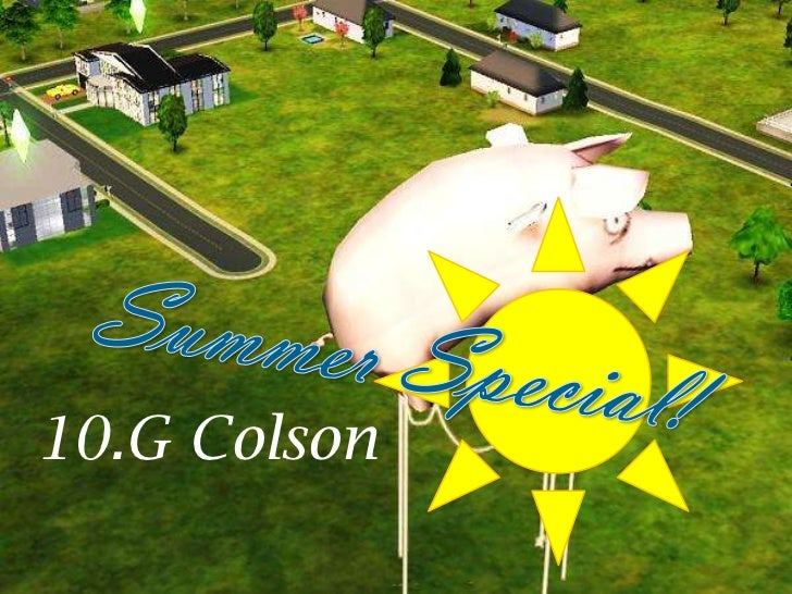 Summer Special!<br />10.G Colson<br />