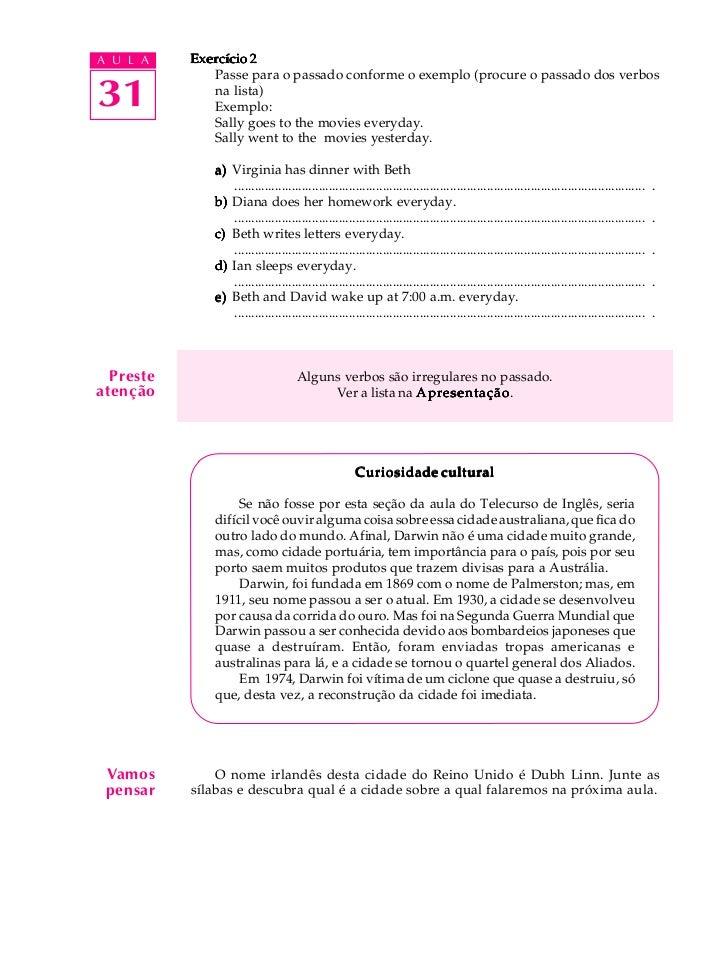 A U L A    Exercício 2              Passe para o passado conforme o exemplo (procure o passado dos verbos31            na ...