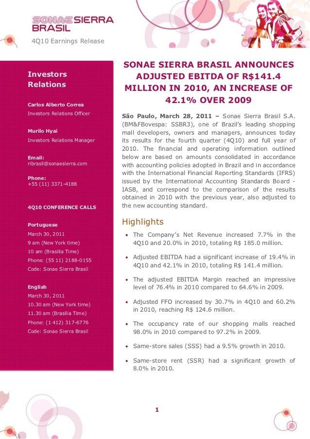 4Q10 Earnings Release                              SONAE SIERRA BRASIL ANNOUNCESInvestors                       ADJUSTED E...